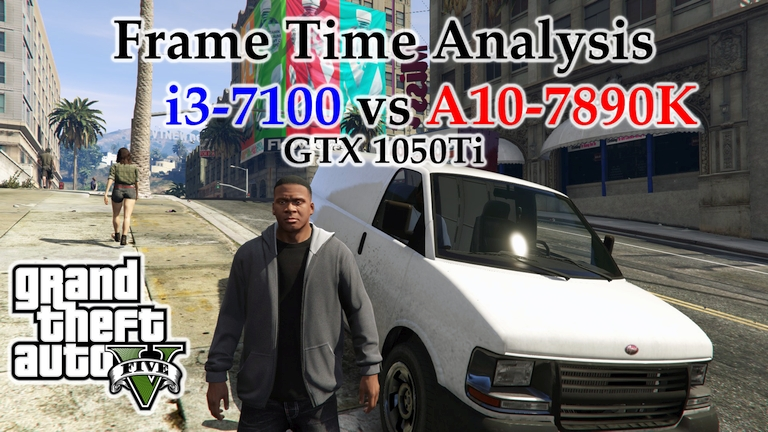 i3-7100 vs A10-7890K Frame Time Analysis w/ GTX 1050 Ti - Grand Theft Auto V [CHOP]