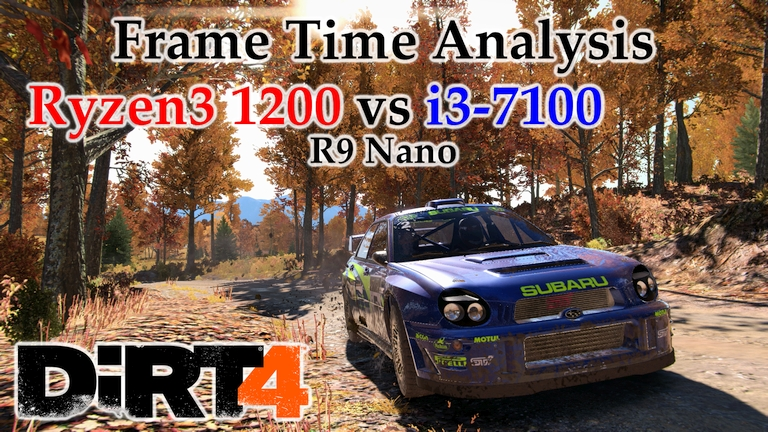 Ryzen 3 1200 vs i3-7100 Frame Time Analysis w/ R9 Nano - DiRT 4 [MICHIGAN]