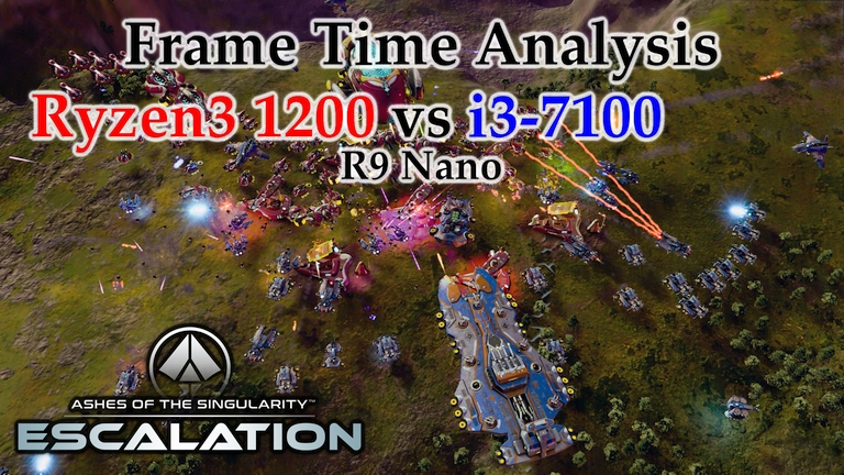 Ryzen 3 1200 vs i3-7100 Frame Time Analysis w/ R9 Nano - Ashes of the Singularity: Escalation [BENCHMARK]