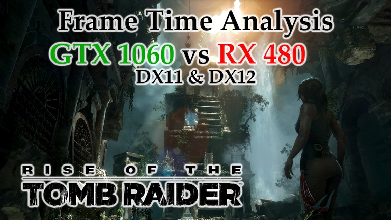 GTX 1060 vs RX 480 Frame Time Analysis - Rise of the Tomb Raider DX11 & DX12 [BENCHMARK]