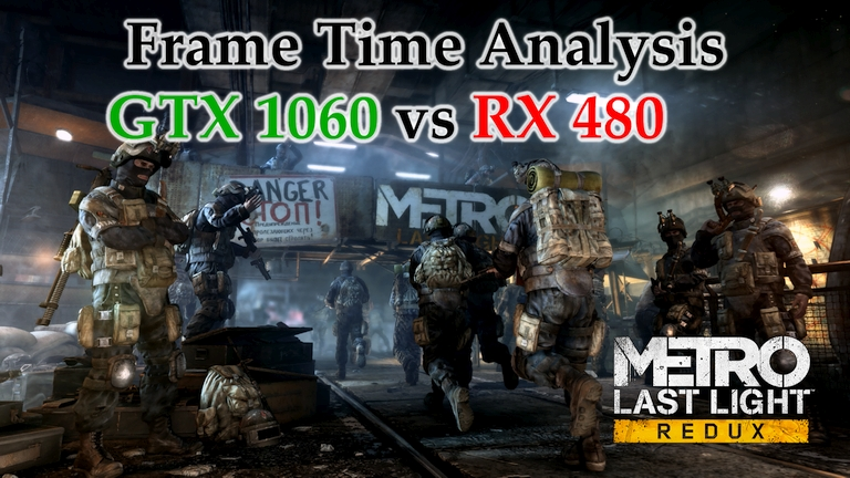 GTX 1060 vs RX 480 Frame Time Analysis - Metro: Last Light Redux [BENCHMARK]