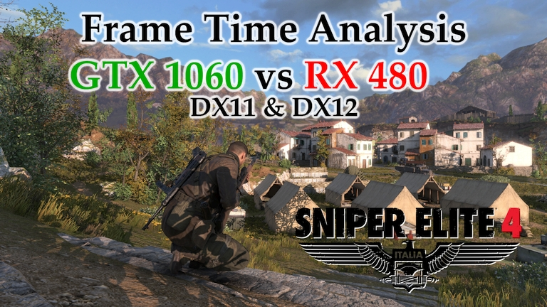 GTX 1060 vs RX 480 Frame Time Analysis - Sniper Elite 4 DX11 & DX12 [SAN CELINI]