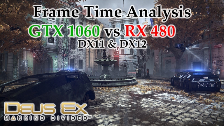 GTX 1060 vs RX 480 Frame Time Analysis - Deus Ex: Mankind Divided DX11 & DX12 [PRAGUE - DAY]