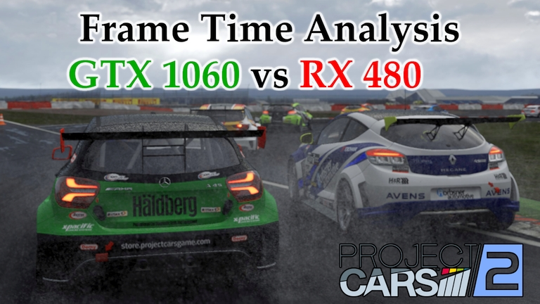 GTX 1060 vs RX 480 Frame Time Analysis - Project CARS 2 Weather Effects [TC @ SILVERSTONE]