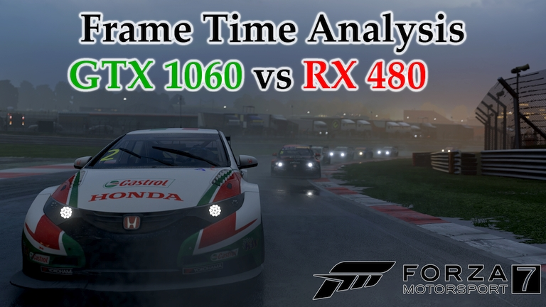 GTX 1060 vs RX 480 Frame Time Analysis - Forza Motorsport 7 [TC @ BRANDS HATCH]