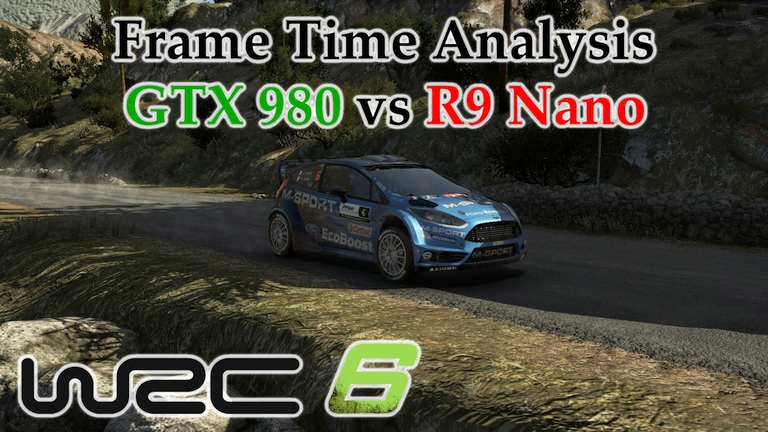 GTX 980 vs R9 Nano Frame Time Analysis - WRC 6 [TOUR DE CORSE]
