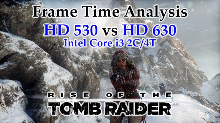 Intel i3 Integrated Graphics - HD 530 vs HD 630 Frame Time Analysis - Rise of the Tomb Raider [MOUNTAIN PEAK]