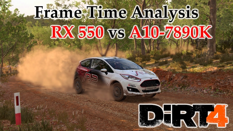 RX 550 vs A10-7890K APU Frame Time Analysis - DiRT 4 [AUSTRALIA]