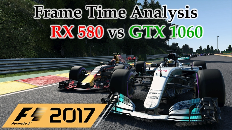 RX 580 vs GTX 1060 Frame Time Analysis - F1 2017 [BENCHMARK - BELGIAN GP]