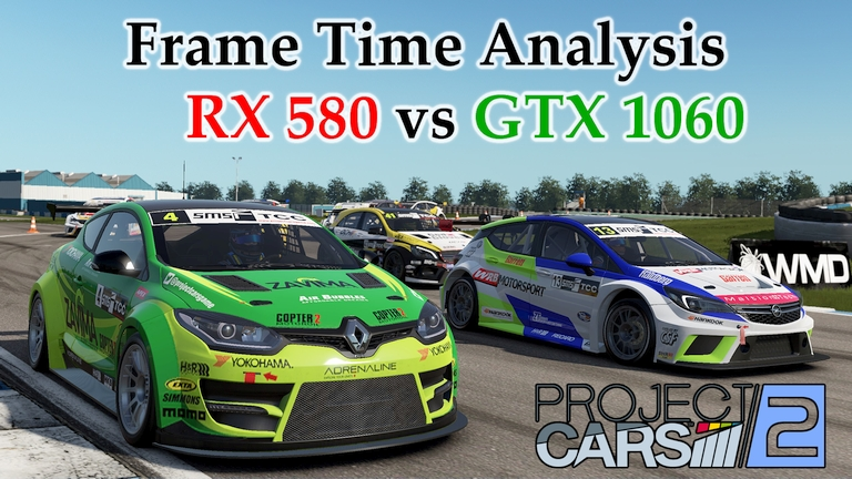 RX 580 vs GTX 1060 Frame Time Analysis - Project CARS 2 [TC @ DONINGTON PARK]
