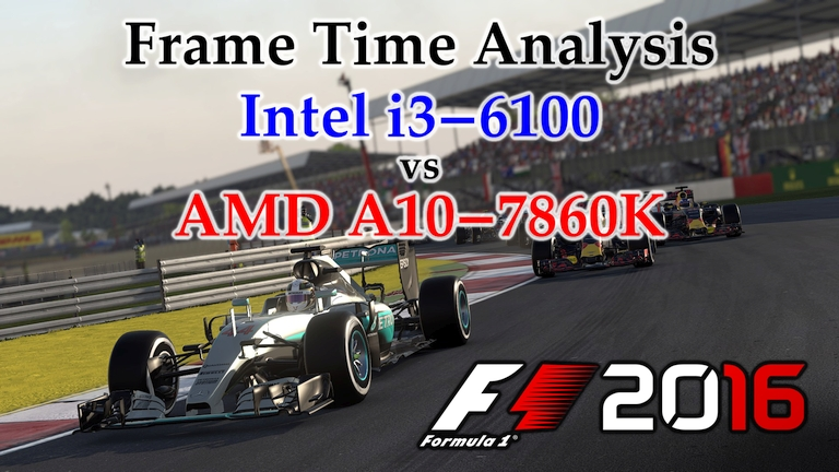 A10-7860K vs i3-6100 Frame Time Analysis - F1 2016