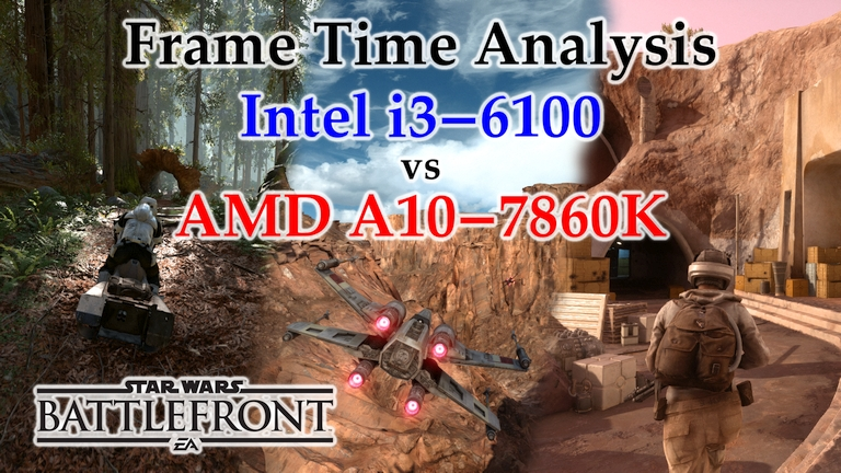 A10-7860K vs i3-6100 Frame Time Analysis - Star Wars Battlefront