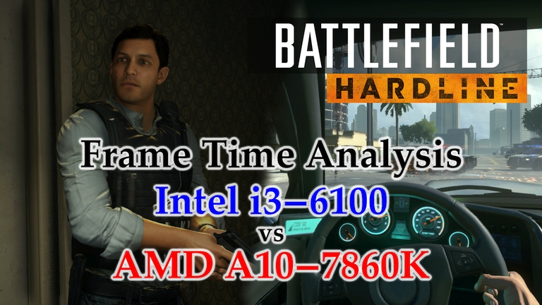 A10-7860K vs i3-6100 Frame Time Analysis - Battlefield Hardline