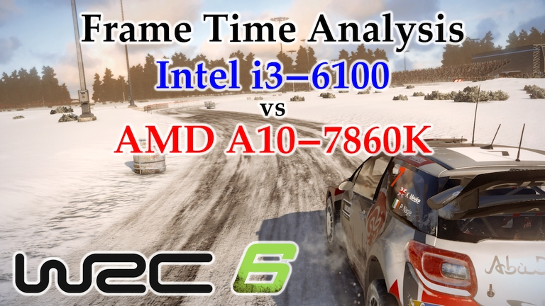 A10-7860K vs i3-6100 Frame Time Analysis - WRC 6 [RALLY SWEDEN]