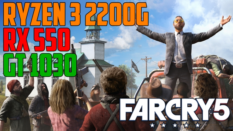 Far Cry 5 Intro & Benchmark - GT 1030 | RX 550 | Ryzen 3 2200G OC