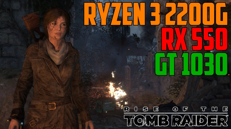 Rise of the Tomb Raider The Acropolis - GT 1030 | RX 550 | Ryzen 3 2200G OC & STOCK