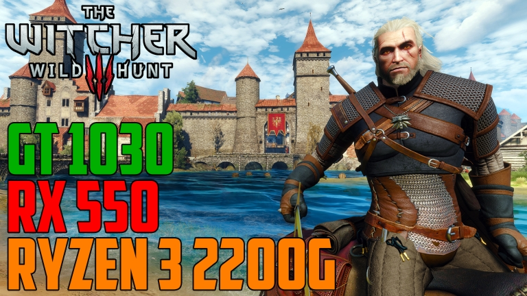 The Witcher 3: Wild Hunt - GT 1030 | RX 550 | Ryzen 3 2200G OC